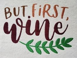But first Wine with leaves 5x7 regular design